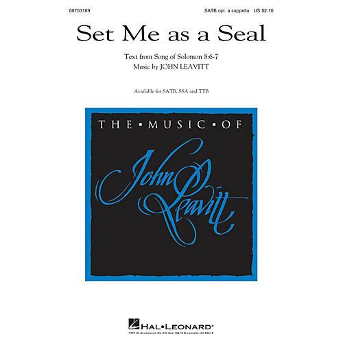 Hal Leonard Set Me as a Seal SSA Optional a cappella Composed by John Leavitt