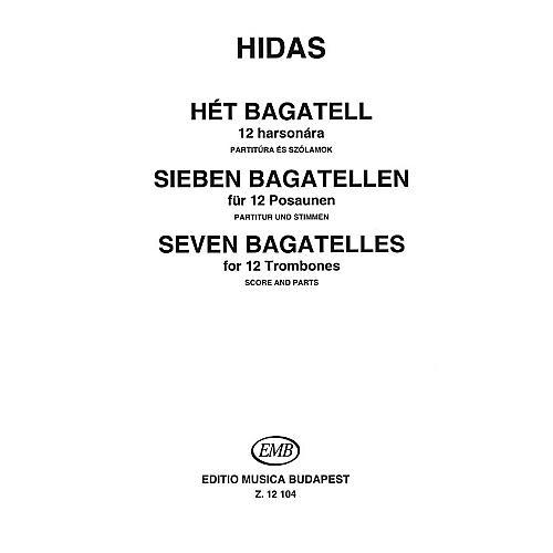 Editio Musica Budapest Seven Bagatelles for 12 Trombones EMB Series by Frigyes Hidas-thumbnail