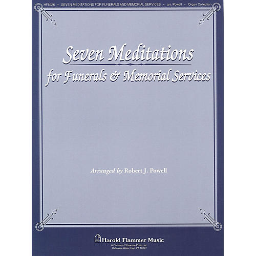Shawnee Press Seven Meditations for Funerals and Memorial Services arranged by Robert J. Powell