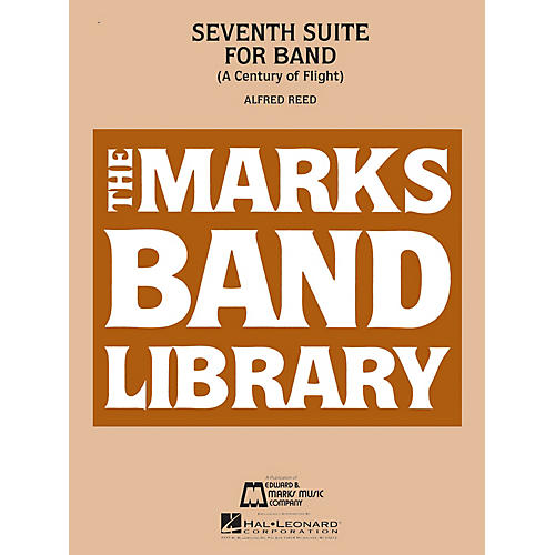 Edward B. Marks Music Company Seventh Suite for Band (A Century of Flight) Concert Band Level 5 Composed by Alfred Reed-thumbnail