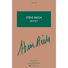 Boosey and Hawkes Sextet (Percussion and Keyboards) Boosey & Hawkes Scores/Books Series Composed by Steve Reich
