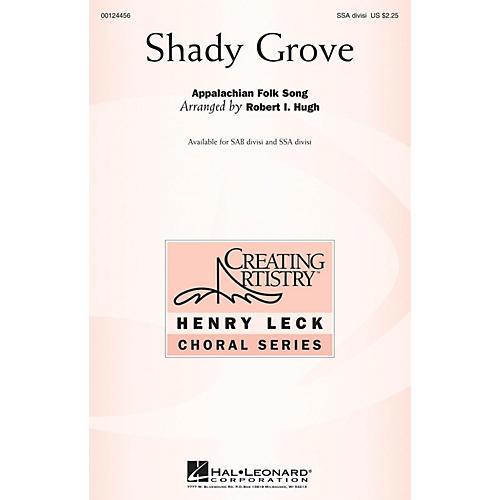 Hal Leonard Shady Grove SSA arranged by Robert Hugh