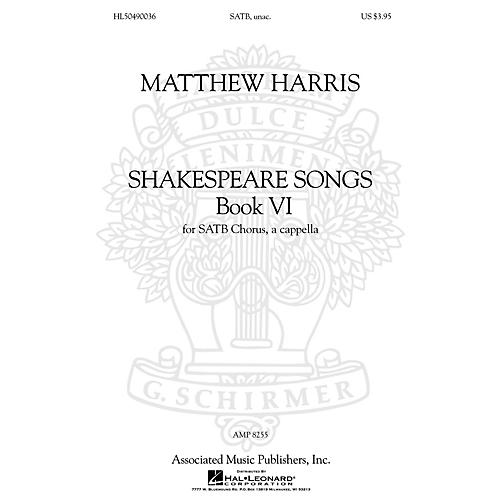 G. Schirmer Shakespeare Songs, Book VI SATB a cappella composed by Matthew Harris