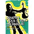 String Letter Publishing Sharpen Your String Technique! (Teen Strings Shows You How...) String Letter Publishing Series Softcover-thumbnail