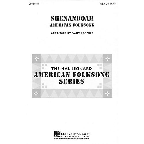 Hal Leonard Shenandoah SSA arranged by Emily Crocker