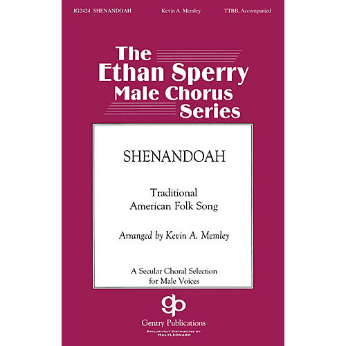 Gentry Publications Shenandoah TTBB arranged by Kevin Memley-thumbnail