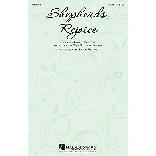 Hal Leonard Shepherds, Rejoice SATB arranged by Stan Pethel