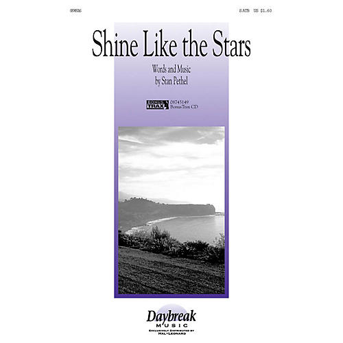 Daybreak Music Shine Like the Stars SATB composed by Stan Pethel-thumbnail
