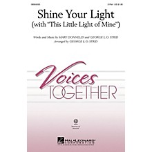 Hal Leonard Shine Your Light (with This Little Light of Mine) ShowTrax CD Arranged by George L.O. Strid