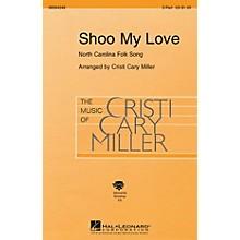 Hal Leonard Shoo My Love 2-Part arranged by Cristi Cary Miller