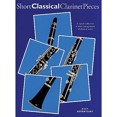 Chester Music Short Classical Clarinet Pieces Music Sales America Series