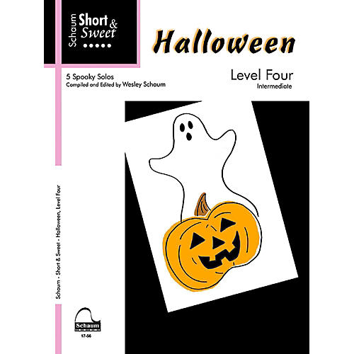 SCHAUM Short & Sweet Halloween, Level Four Intermediate