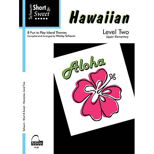 SCHAUM Short & Sweet: Hawaiian (Level 2 Upper Elem Level) Educational Piano Book-thumbnail