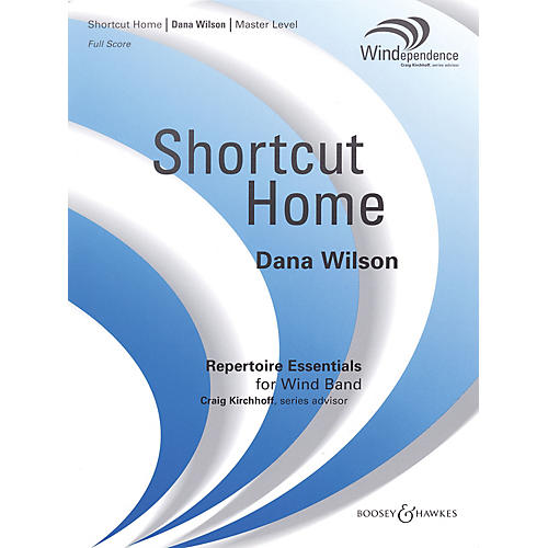 Boosey and Hawkes Shortcut Home (Score Only) Concert Band Level 4 Composed by Dana Wilson-thumbnail