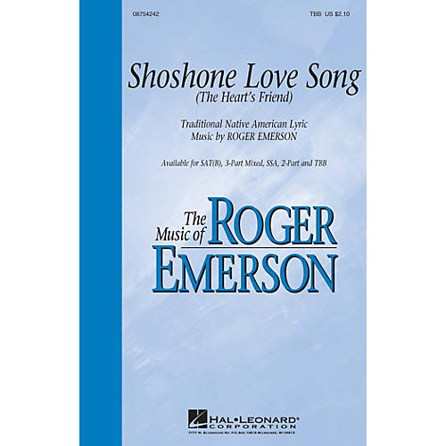 Hal Leonard Shoshone Love Song (The Heart's Friend) SAT(B) composed by Roger Emerson