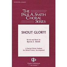 Gentry Publications Shout Glory! TTBB Composed by Byron Smith