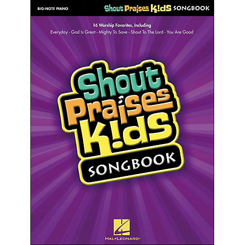 Hal Leonard Shout Praises Kids Songbook for Big Note Piano
