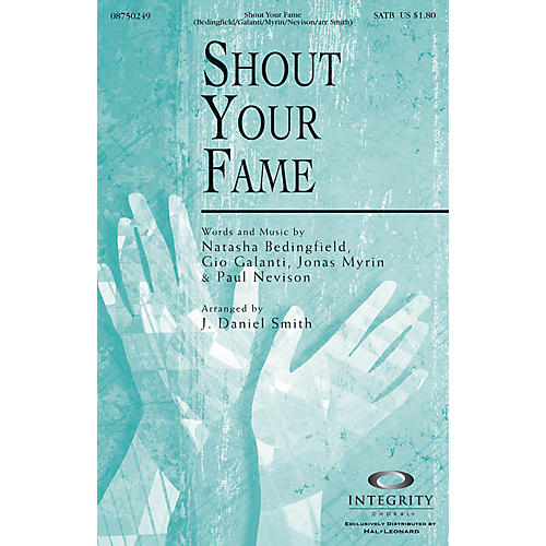 Integrity Choral Shout Your Fame CD ACCOMP Arranged by J. Daniel Smith-thumbnail