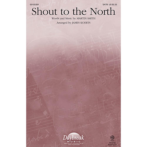 Daybreak Music Shout to the North SATB arranged by James Koerts-thumbnail