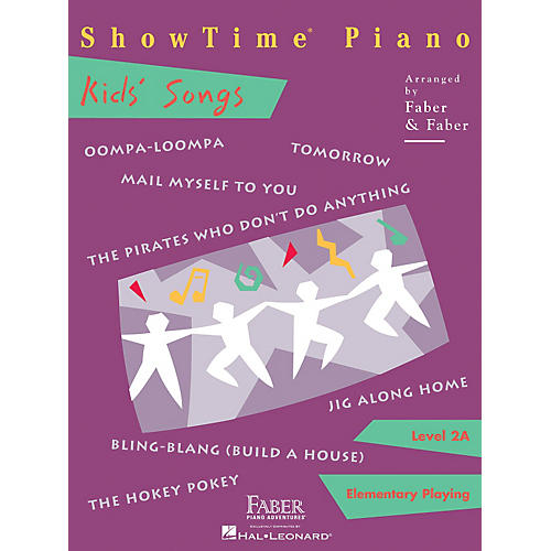 Faber Piano Adventures Showtime Kids' Songs Level 2A Faber Piano Adventures