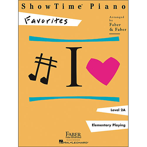 Faber Piano Adventures Showtime Piano Favorites Book Level 2A - Faber Piano