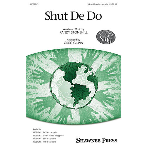 Shawnee Press Shut De Do 3-Part Mixed arranged by Greg Gilpin