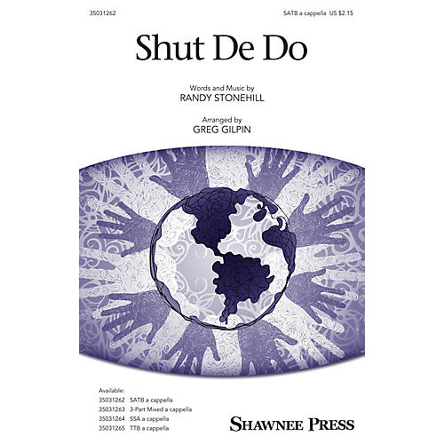 Shawnee Press Shut De Do SATB arranged by Greg Gilpin-thumbnail