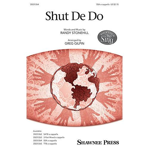 Shawnee Press Shut De Do SSA arranged by Greg Gilpin-thumbnail