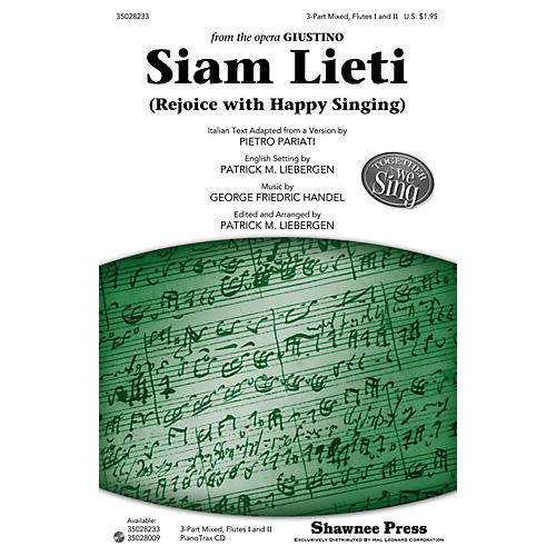 Shawnee Press Siam Lieti (Rejoice with Happy Singing) 3-PART MIXED, OPT. FLUTES arranged by Patrick M. Liebergen-thumbnail