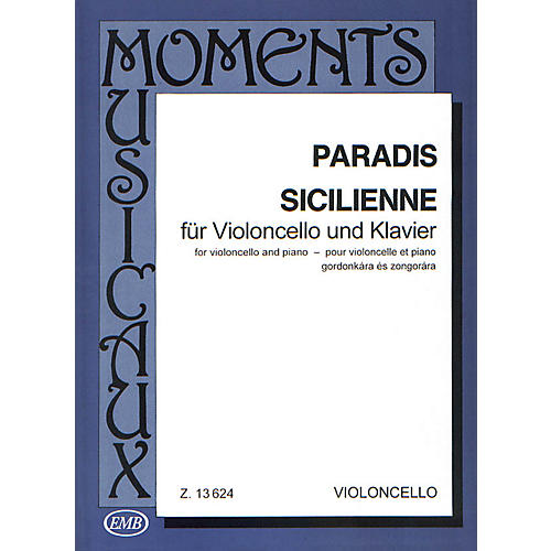 Editio Musica Budapest Sicilienne (Cello and Piano) EMB Series Composed by Maria Theresia von Paradis