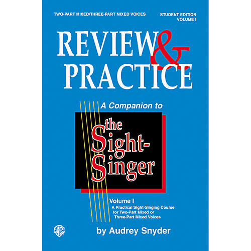 Alfred Sight-Singer: Review and Practice for Two-Part Mixed and Three-Part Mixed Voices Student Edition