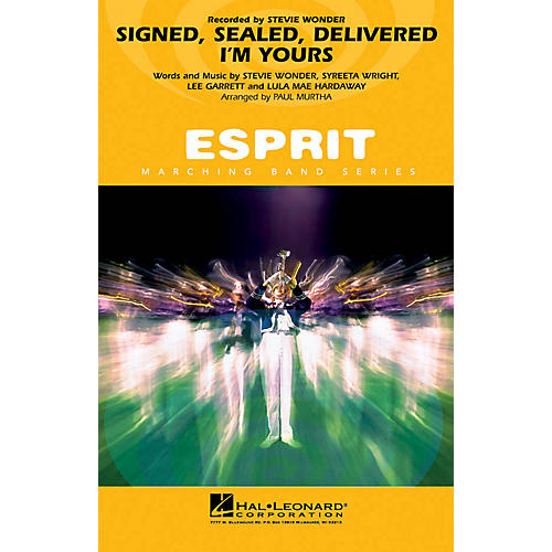 Hal Leonard Signed, Sealed, Delivered I'm Yours Marching Band Level 3 Arranged by Paul Murtha
