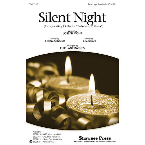 Shawnee Press Silent Night (Incorporating J.S. Bach's Prelude in C Major) 2-PART arranged by Eric Lane Barnes-thumbnail