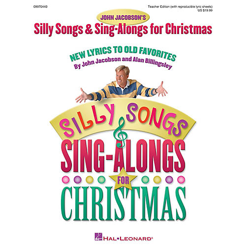 Hal Leonard Silly Songs and Sing-Alongs for Christmas (Collection) TEACHER ED Composed by John Jacobson-thumbnail