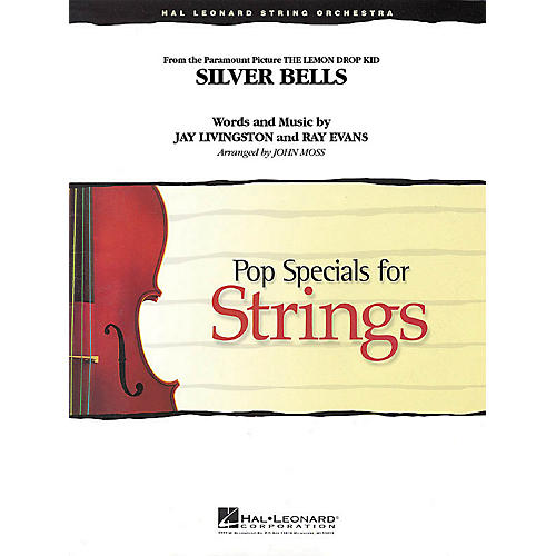 Hal Leonard Silver Bells (from The Lemon Drop Kid) Pop Specials for Strings Series Arranged by John Moss-thumbnail