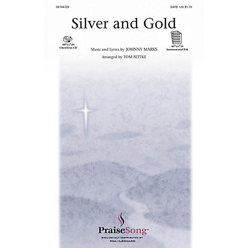 Hal Leonard Silver and Gold SATB arranged by Tom Fettke