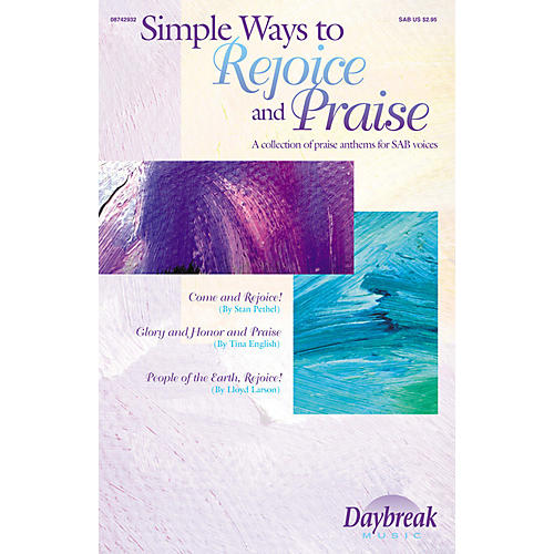 Daybreak Music Simple Ways to Rejoice and Praise (Collection) SAB arranged by John Purifoy