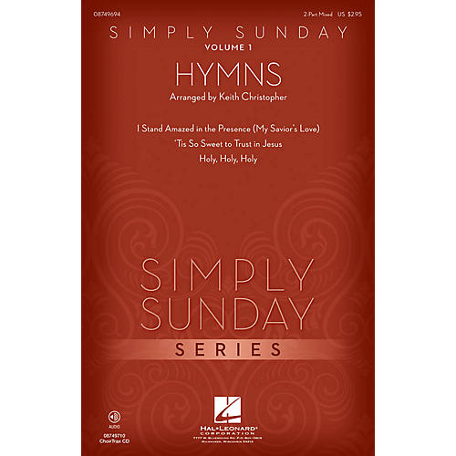 Hal Leonard Simply Sunday (Volume 1 - Hymns) 2 Part Mixed arranged by Keith Christopher-thumbnail