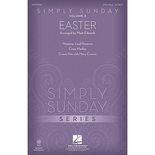 Hal Leonard Simply Sunday, Volume 3 - Easter CHOIRTRAX CD Arranged by Mark Edwards