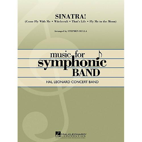 Hal Leonard Sinatra! Concert Band Level 4 by Frank Sinatra Arranged by Stephen Bulla-thumbnail