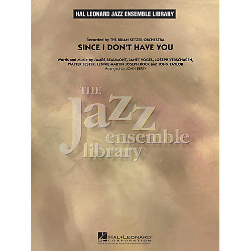 Hal Leonard Since I Don't Have You Jazz Band Level 4 Arranged by John Berry