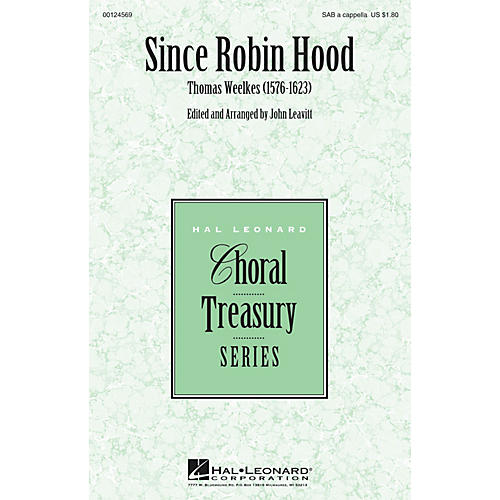 Hal Leonard Since Robin Hood SAB A Cappella composed by Thomas Weelkes-thumbnail