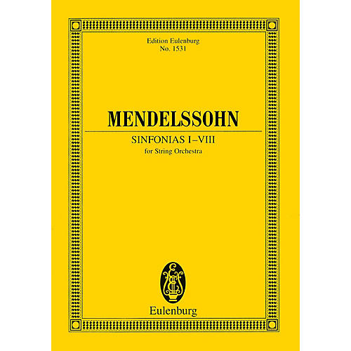 Eulenburg Sinfonias I-VIII (for String Orchestra) Study Score Series Composed by Felix Mendelssohn-thumbnail