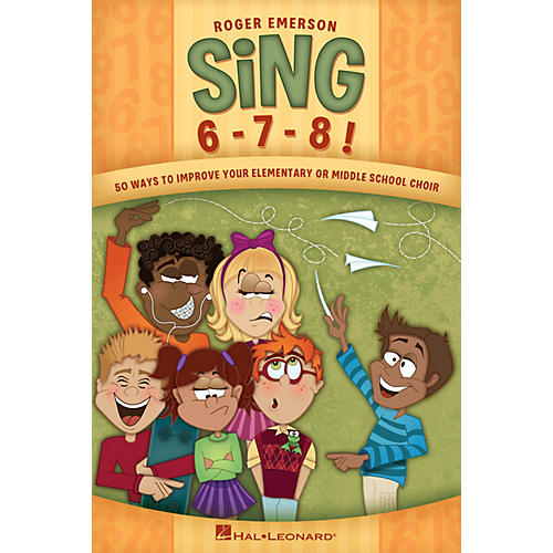 Hal Leonard Sing 6-7-8! (Fifty Ways to Improve Your Elementary or Middle School Choir) Book-thumbnail