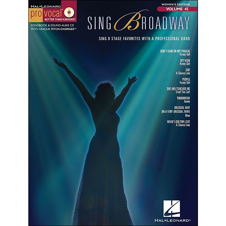 Hal Leonard Sing Broadway - Pro Vocal Songbook & CD for Female Singers Volume 45