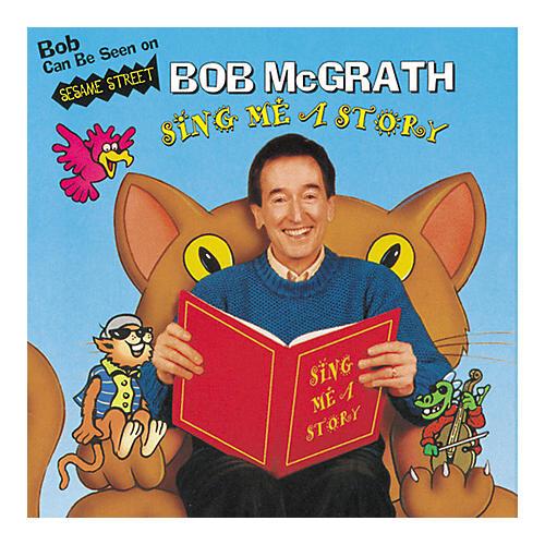 Bob McGrath Sing Me A Story (CD)