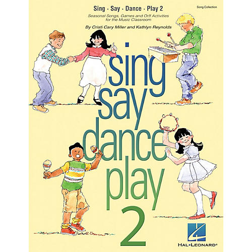 Hal Leonard Sing Say Dance Play 2 Song Collection (Seasonal Songs & Orff Activities for Elementary)-thumbnail