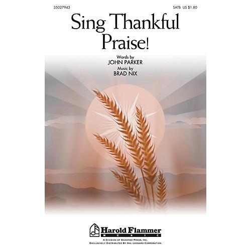 Shawnee Press Sing Thankful Praise! SATB composed by Brad Nix-thumbnail