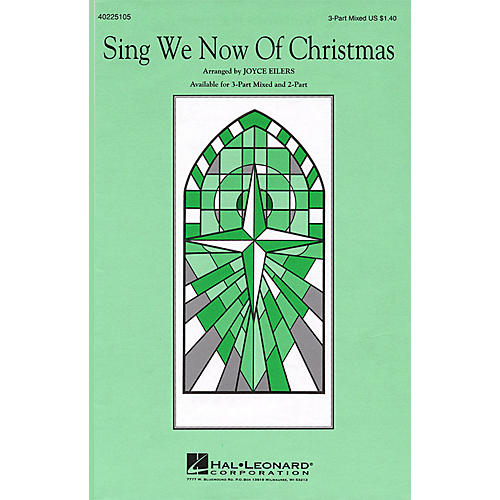 Hal Leonard Sing We Now of Christmas 3-Part Mixed arranged by Joyce Eilers