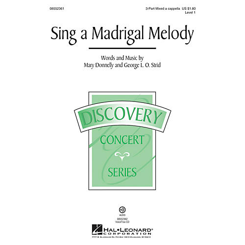 Hal Leonard Sing a Madrigal Melody (Discovery Level 1) 3-PART MIXED A CAPPELLA composed by Mary Donnelly-thumbnail